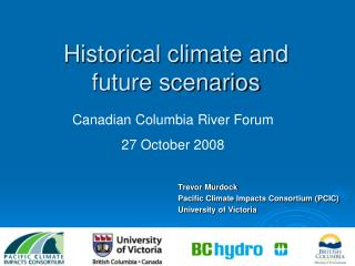 Historical climate and  future scenarios