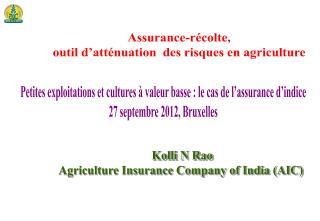Assurance- récolte ,  outil d'atténuation   des  risques  en agriculture