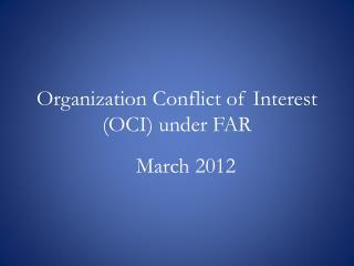 Organization Conflict of Interest (OCI) under FAR