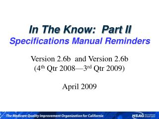 In The Know:  Part II Specifications Manual Reminders