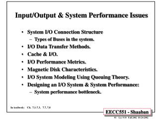 Input/Output & System Performance Issues