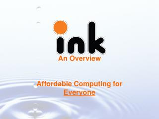 An Overview Affordable Computing for  Everyone