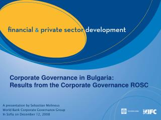 Corporate Governance in Bulgaria: Results from the Corporate Governance ROSC