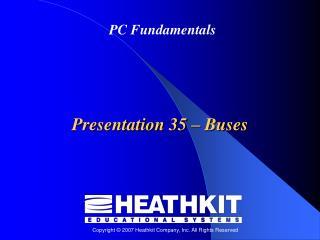 Presentation 35  –  Buses