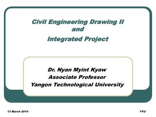 Civil Engineering Drawing II and Integrated Project