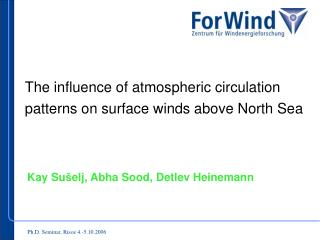 The influence of atmospheric circulation patterns on surface winds above North Sea