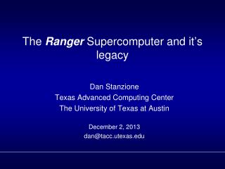 The  Ranger  Supercomputer and it ' s legacy