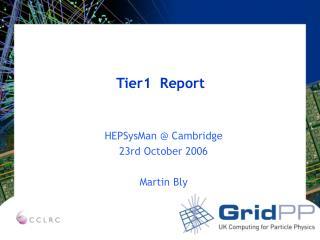 Tier1  Report