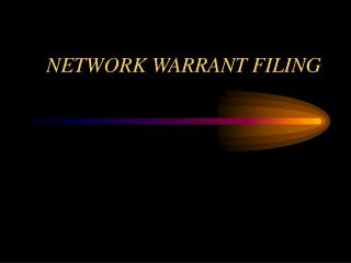 NETWORK WARRANT FILING