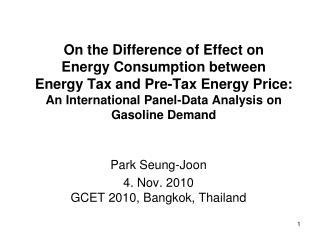 Park Seung-Joon 4. Nov. 2010 GCET 2010, Bangkok, Thailand