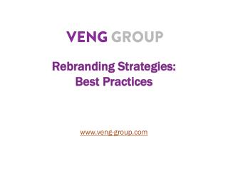 Rebranding Strategies:  Best Practices