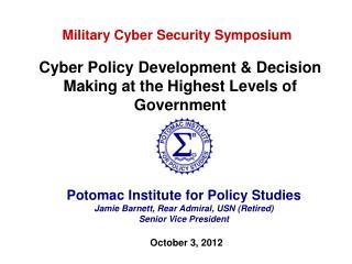Potomac Institute for Policy Studies Jamie Barnett, Rear Admiral, USN (Retired)