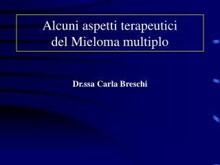 Alcuni aspetti terapeutici del Mieloma multiplo