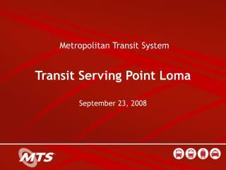 Metropolitan Transit System