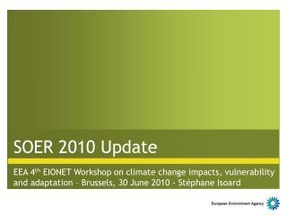 SOER 2010 Update