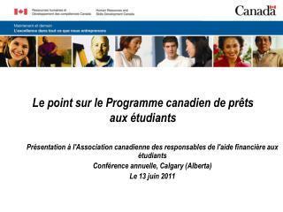 Le point sur le Programme canadien de prêts aux étudiants