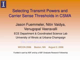 Selecting Transmit Powers and Carrier Sense Thresholds in CSMA
