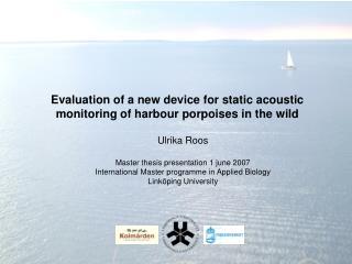 Ulrika Roos Master thesis presentation 1 june 2007