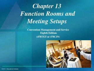 Chapter 13  Function Rooms and  Meeting Setups