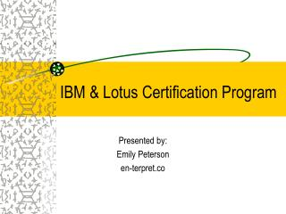 IBM & Lotus Certification Program