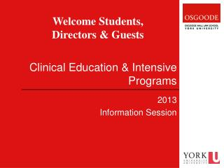 Clinical Education & Intensive Programs