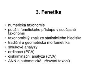 3. Fenetika