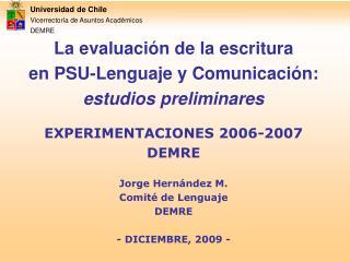 Universidad de Chile Vicerrectoría de Asuntos Académicos DEMRE