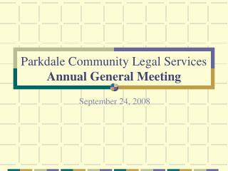 Parkdale Community Legal Services  Annual General Meeting