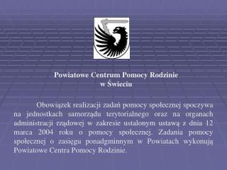 Powiatowe Centrum Pomocy Rodzinie w Świeciu