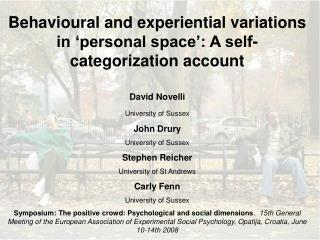 Behavioural and experiential variations in 'personal space': A self-categorization account