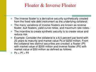Floater & Inverse Floater