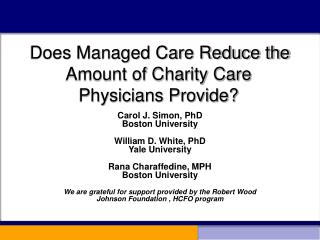 Does Managed Care Reduce the Amount of Charity Care Physicians Provide?