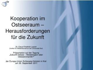 Kooperation im Ostseeraum –  Herausforderungen für die Zukunft