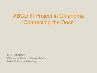 "ABCD III Project in Oklahoma ""Connecting the Docs"""