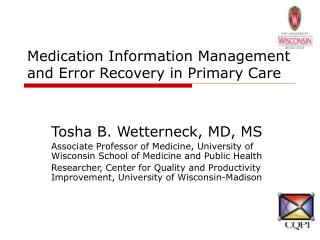 Medication Information Management and Error Recovery in Primary Care