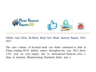 Global And China Bi-Metal Band Saw Blade Industry Report, 20
