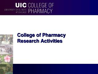 College of Pharmacy  Research Activities