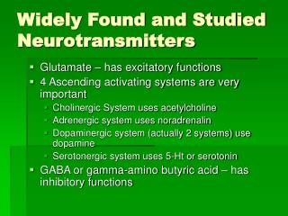 Widely Found and Studied Neurotransmitters
