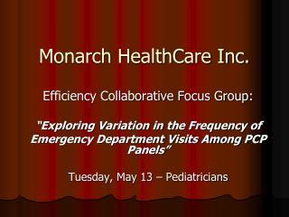 Monarch HealthCare Inc.