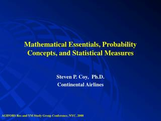 Mathematical Essentials, Probability Concepts, and Statistical Measures