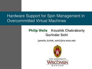 Hardware Support for Spin Management in Overcommitted Virtual Machines