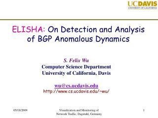 ELISHA:  On Detection and Analysis of BGP Anomalous Dynamics
