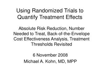 Absolute Risk Reduction, Number Needed to Treat, Back-of-the-Envelope Cost Effectiveness Analysis, Treatment Thresholds