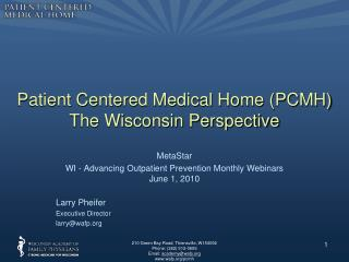 Patient Centered Medical Home (PCMH)  The Wisconsin Perspective
