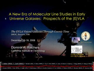 A New Era of Molecular Line Studies in Early  Universe Galaxies:  Prospects of the (E)VLA