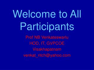 Welcome to All Participants
