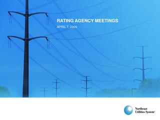 RATING AGENCY MEETINGS APRIL 7, 2009
