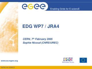 EDG WP7 / JRA4