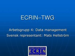 ECRIN–TWG