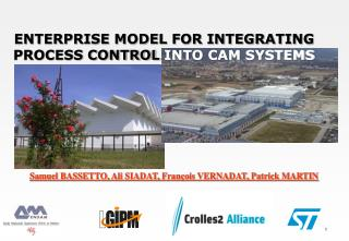 ENTERPRISE MODEL FOR INTEGRATING PROCESS CONTROL  INTO CAM SYSTEMS